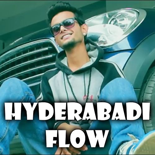 Hyderabadi Flow by Young Sam