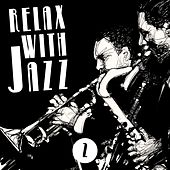 Relax with Jazz, Vol. 2 by Various Artists