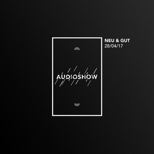 Neu & Gut Audioshow 28.04.2017 von Napster