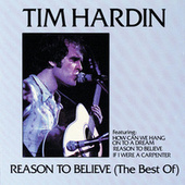 Play & Download Reason to Believe (The Best Of) by Tim Hardin | Napster