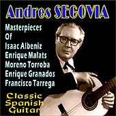 Masterpieces by Andres Segovia
