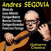 Play & Download Guitarra Clásica by Andres Segovia | Napster