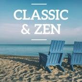 Classic & Zen by Various Artists