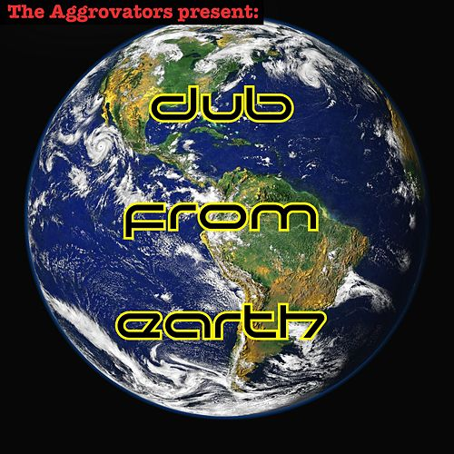 The Aggrovators Present Dub from Earth by The Aggrovators