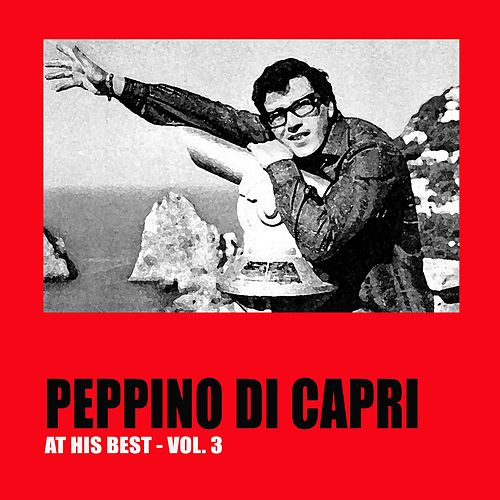 Peppino Di Capri at His Best Vol. 3 von Peppino Di Capri