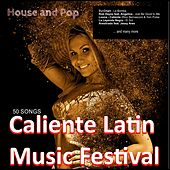 Caliente Latin Music Festival by Various Artists