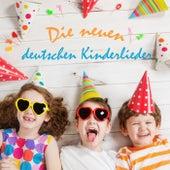 Die neuen deutschen Kinderlieder by Various Artists