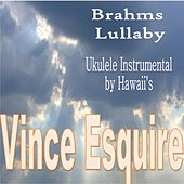 Brahms Lullaby by Vince Esquire