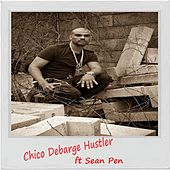 Hustler (feat. Sean Pen) by Chico DeBarge