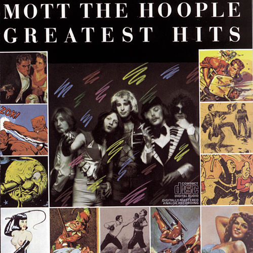 Greatest Hits by Mott the Hoople