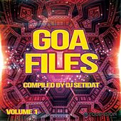 Goa Files, Vol. 1 - Compiled by DJ Setidat by Various