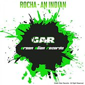 An Indian by Rocha