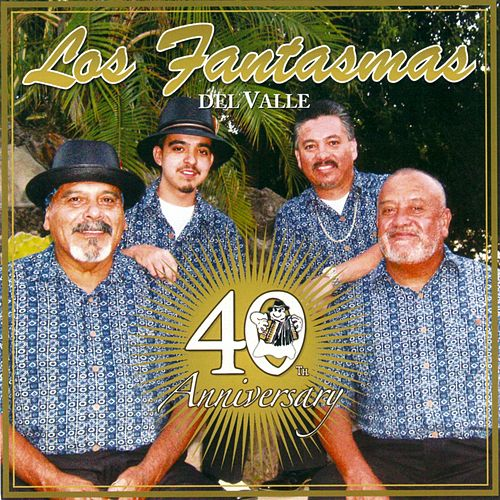 Play & Download 40th Anniversary by Los Fantasmas Del Valle | Napster