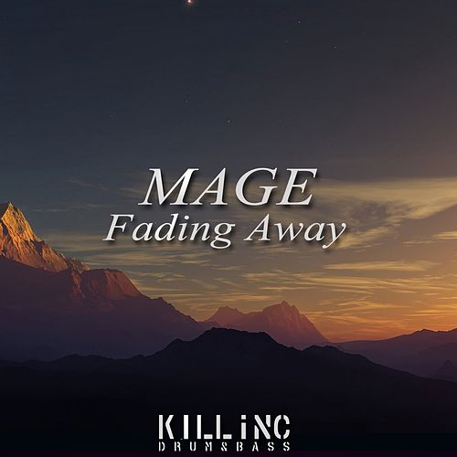 Fading Away by Mage