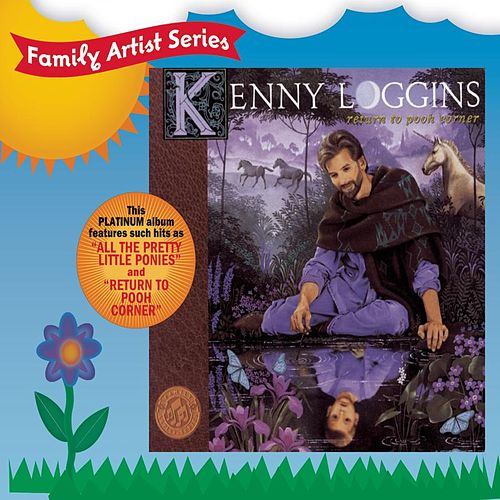 Play & Download Return To Pooh Corner by Kenny Loggins | Napster