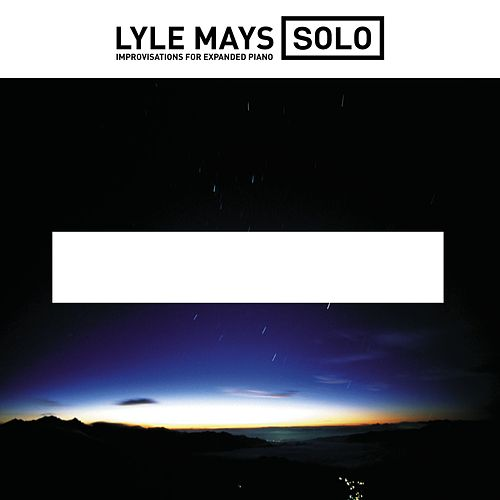 Solo Improvisations For Expanded Piano by Lyle Mays