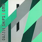 Play & Download Dazzle Ships by Orchestral Manoeuvres in the Dark (OMD) | Napster