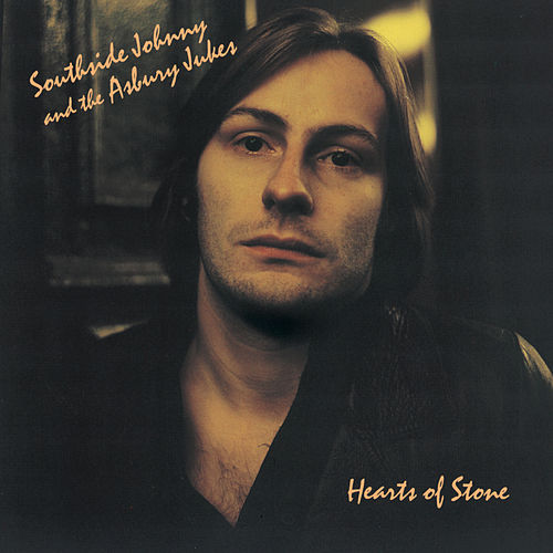 Play & Download Hearts Of Stone by Southside Johnny | Napster
