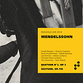 Mendelssohn: Piano Quartet No. 3, Op. 3 & Piano Sextet, Op. 110 by Ismaël Margain