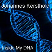 Inside My DNA by Johannes Kersthold