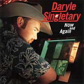 Now And Again by Daryle Singletary