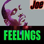 Feelings by Joe