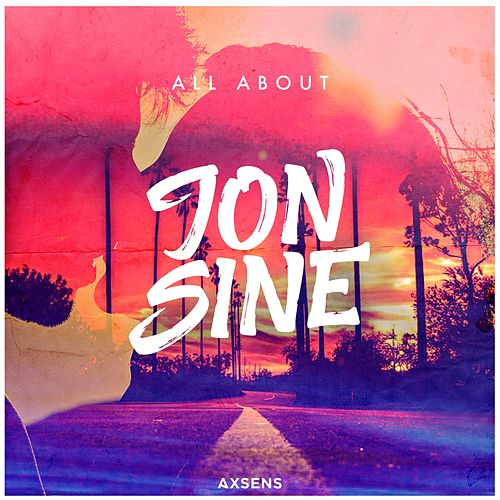 All About by Jon Sine