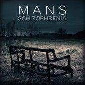 Schizophrenia by Mans