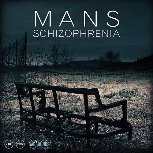 Schizophrenia by Mans