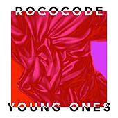 Young Ones by Rococode