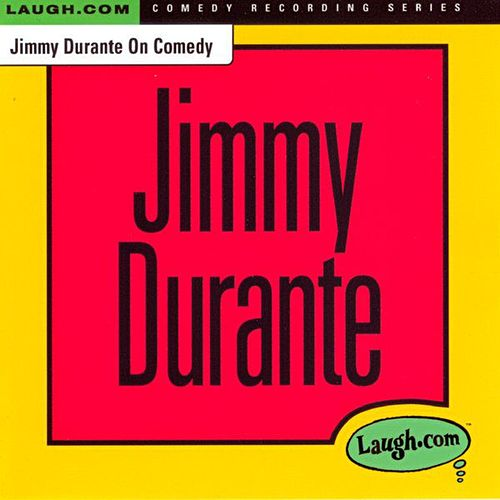 Jimmy Durante on Comedy by Jimmy Durante