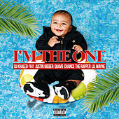 I'm the One (ft. Justin Bieber, Quavo, Change the Rapper & Lil Wayne) by DJ Khaled