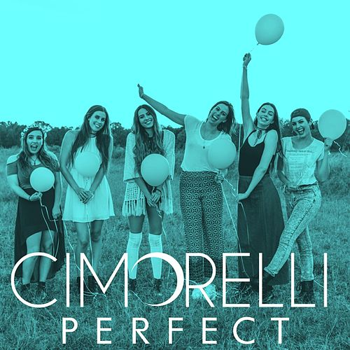 Perfect by Cimorelli