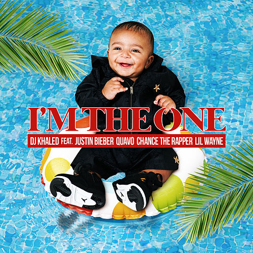 I'm the One by DJ Khaled
