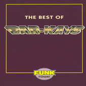 Play & Download The Best Of Bar-Kays by The Bar-Kays | Napster