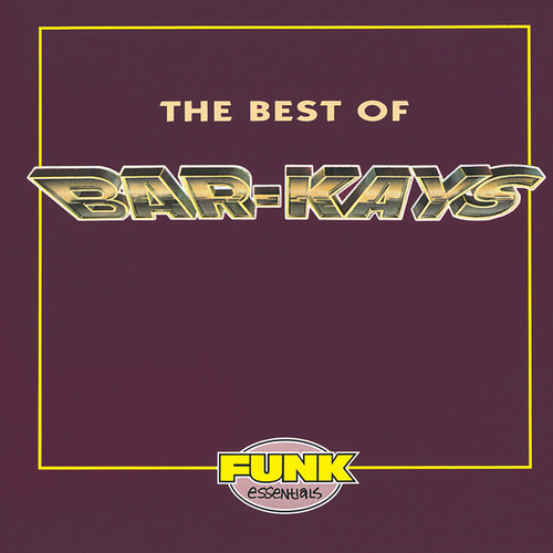 The Best Of Bar-Kays by The Bar-Kays