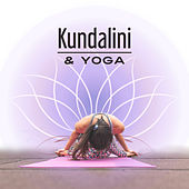Kundalini & Yoga – Zen Music for Relaxation, Nature Sounds, Deep Meditation, Sounds of Yoga, Contemplation of Nature, Tranquility & Harmony by Yoga Tribe