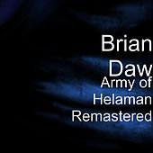 Play & Download Army of Helaman (Remastered) by Brian Daw | Napster