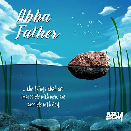 Abba Father by ABY