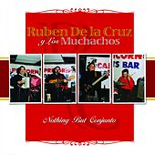 Nothing But Conjunto by Ruben De La Cruz