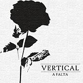 A Falta by Vertical