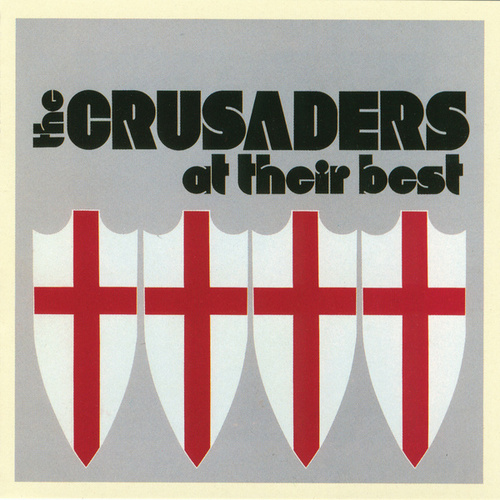 Play & Download At Their Best by The Crusaders | Napster