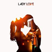 Lady Love by Various Artists