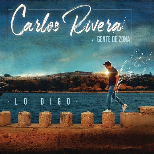 Lo Digo by Carlos Rivera
