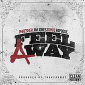 Feel a Way (feat. Jim Jones, Don Q & Papoose) by Phresher