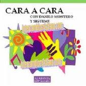 Play & Download Cara A Cara by Danilo Montero | Napster