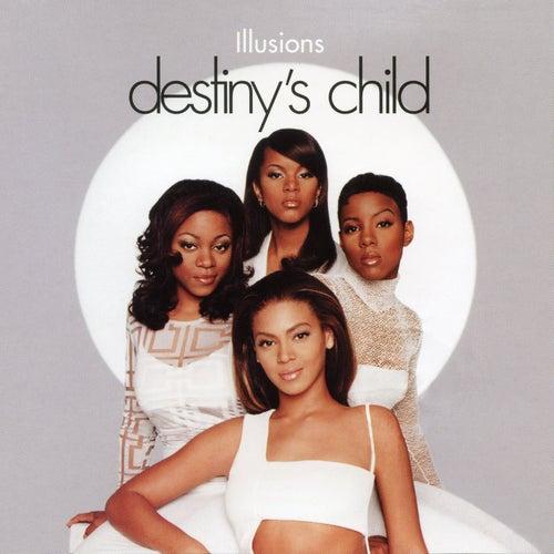 Illusion by Destiny's Child