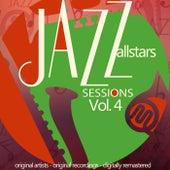 Jazz Allstars Sessions, Vol. 4 (Original Recordings, Digitally Remastered) von Various Artists