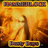 Dusty Days by Hammerlock