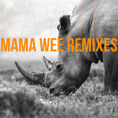 Mama Wee (Remixes) by Kaysha